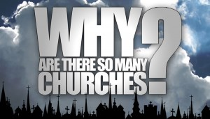 Why Are There So Many Churches?